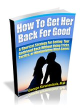 How To Get Her Back For Good